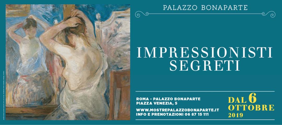 Impressionisti Segreti, Palazzo Bonaparte, Roma